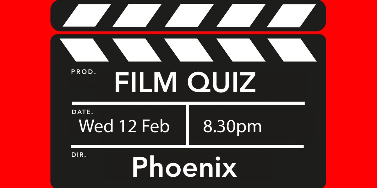 Clapper board with film quiz date - Wed 12 Feb