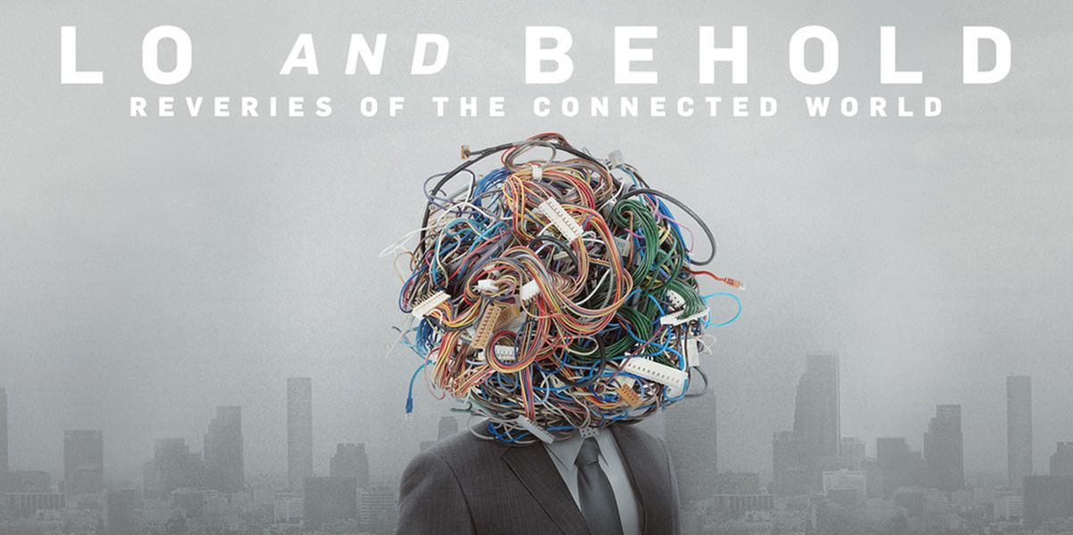 Poster for the documentary Lo and Behold, Reveries of the Connected World, depicting a body in a suit with a head made up of wires and other technological paraphernalia.