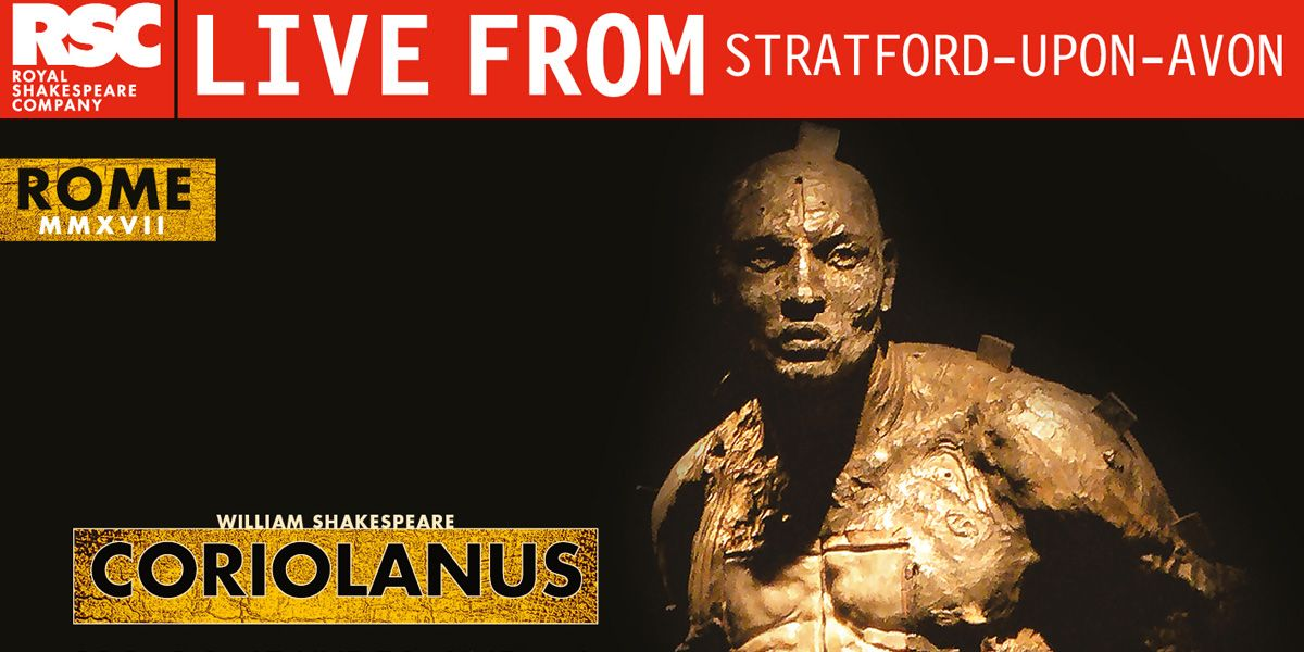 RSC presents Coriolanus