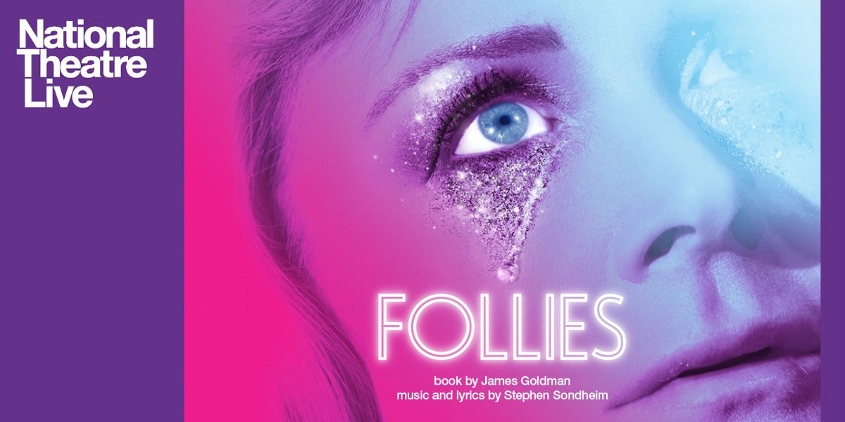 National Theatre Live presents Follies
