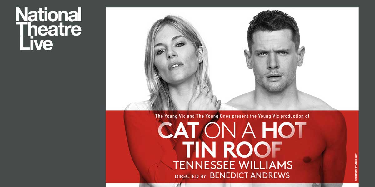 Sienna Miller and Jack O'Connell in Cat on a Hot Tin Roof