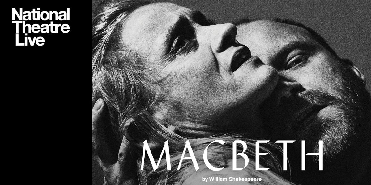 NT Live presents Macbeth in 2018