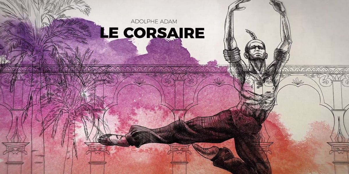 All'Opera presents Le Corsaire